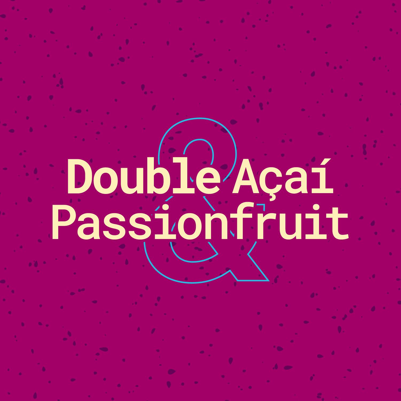 DOUBLE ACAI & PASSIONFRUIT